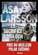 Åsa Larsson - En sacrifice à Moloch