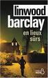 Linwood Barclay - En lieux sûrs
