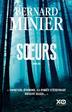 Un excellent thriller ! Sœurs de Bernard Minier