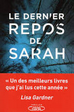 Le dernier repos de Sarah - Robert Dugoni