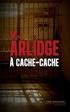 Thriller : M.J. Arlidge - À cache-cache