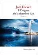 L'énigme de la chambre 622 - Joël Dicker