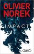 Nouveau thriller : Olivier Norek - Impact