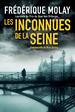 Frédérique Molay - Les inconnues de la Seine