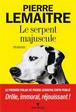 Pierre Lemaitre - Le serpent majuscule